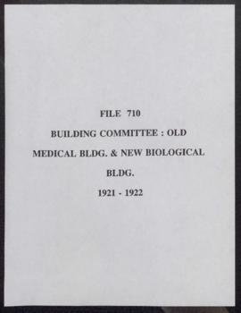 Building Committee : Old Medical Building & New Biological Building