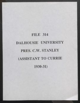 Dalhousie University Pres. C.W. Stanley (Assistant to Currie, 1930-1931)