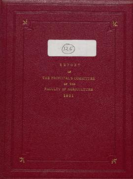 Report of the Principal's Committee of the Faculty of Agriculture, 1931