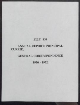 Annual report : Principal Currie, general correspondence